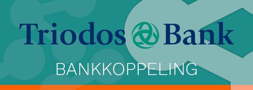 Koppeling met Triodos Bank biedt gemak en bespaart tijd