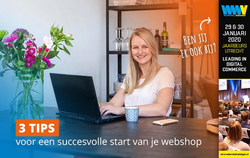 3 tips voor een succesvolle start van een webshop